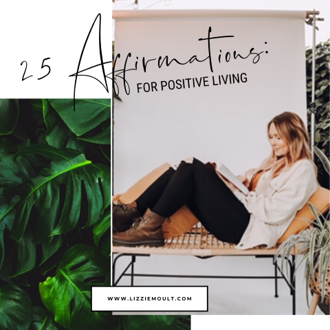 25 Affirmations: for Positive Living