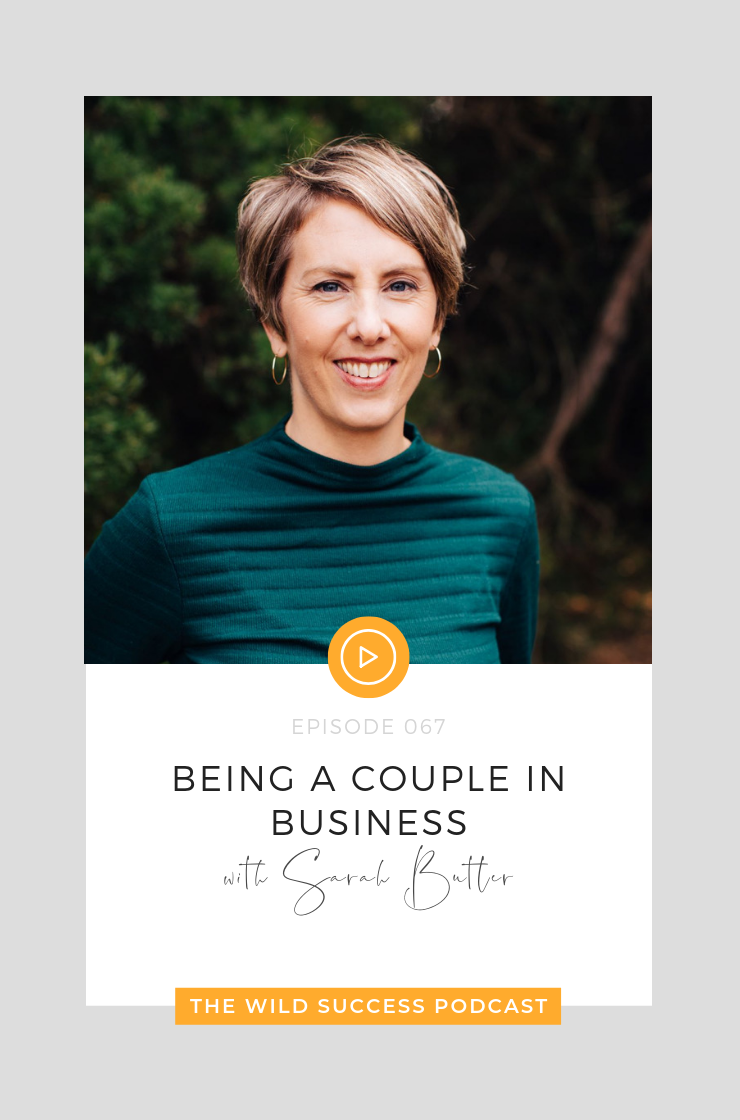 Being a Couple in Business with Sarah Butler